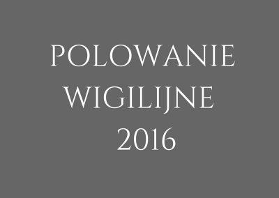 POLOWANIE WIGILIJNE 2016