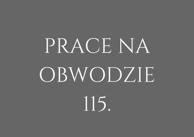 PRACE NA OBWODZIE 115